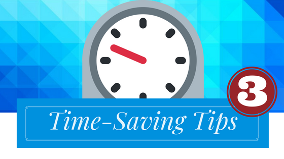 Time-Saving Tip 3